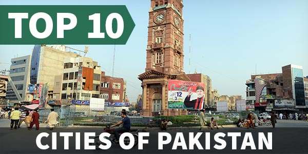Top 10 Cities Of Pakistan