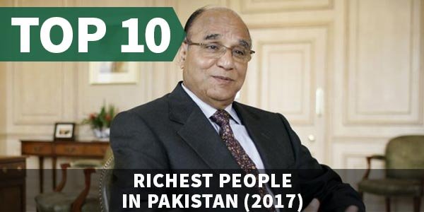 Top 10 Richest People in Pakistan (2017)