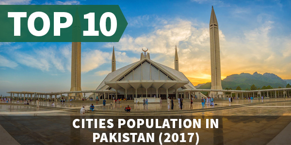 Top 10 Cities population in Pakistan (2017)